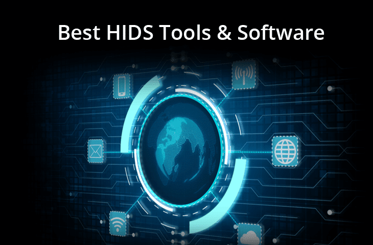 Best Host-Based Intrusion Detection Systems HIDS Tools and software