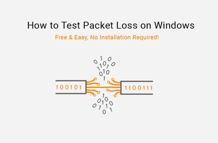How to Test Packet Loss on Windows free!