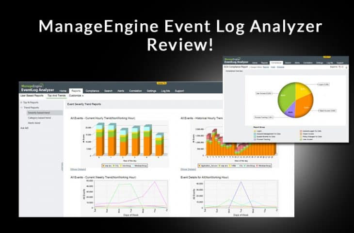 ManageEngine Event Log Analyzer Review - A Deep Dive in Log Management!