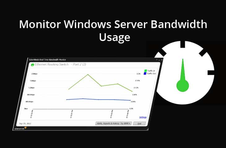 Monitor Windows Server Bandwidth Usage [ Free Tools & Utilities]