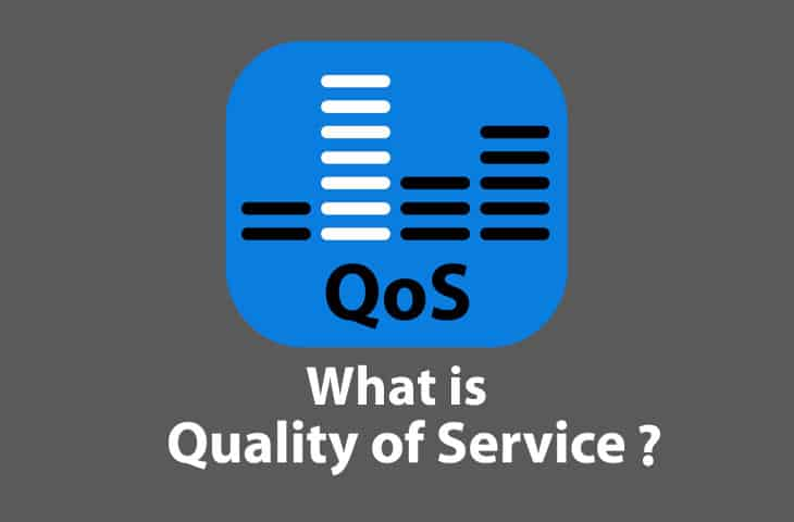 What is QoS or Quality of Service?