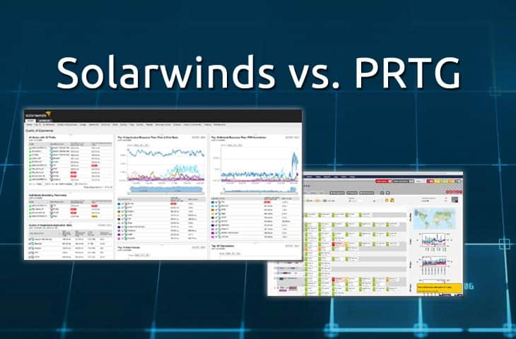 Solarwinds vs PRTG Comparison of Network Management & Monitoring