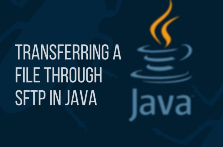 Transferring a file through SFTP using Java