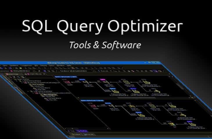 SQL Query Optimizer tools and software