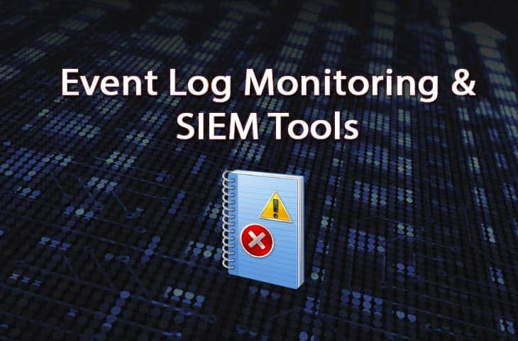 best event log monitor and siem tools and software