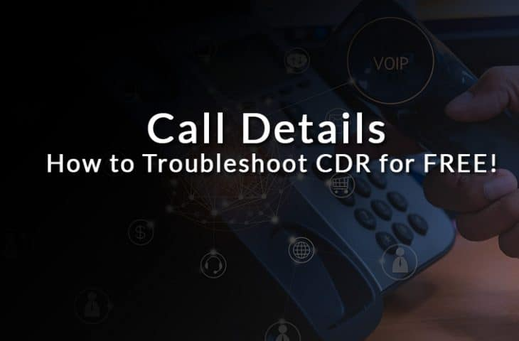 Call Details - How to Track, Search, Filter & Monitor CDR in
