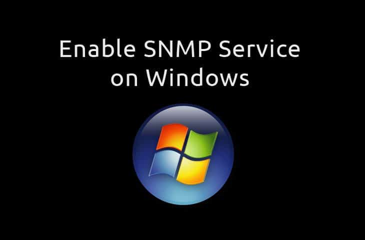 enable snmp windows 7 and server