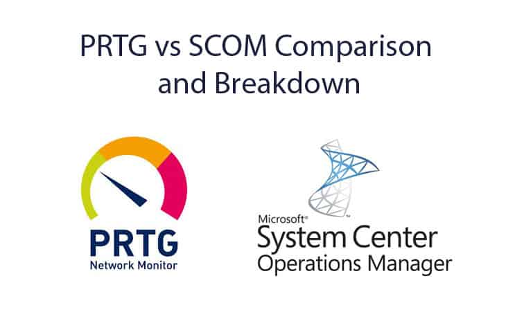 prtg vs scom comparison and analysis