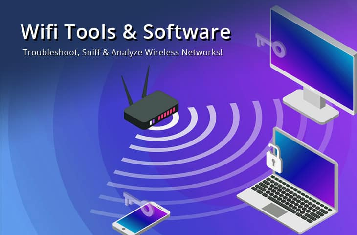 wifi tools – sniff, analyze, troubleshoot, speed tests and more!