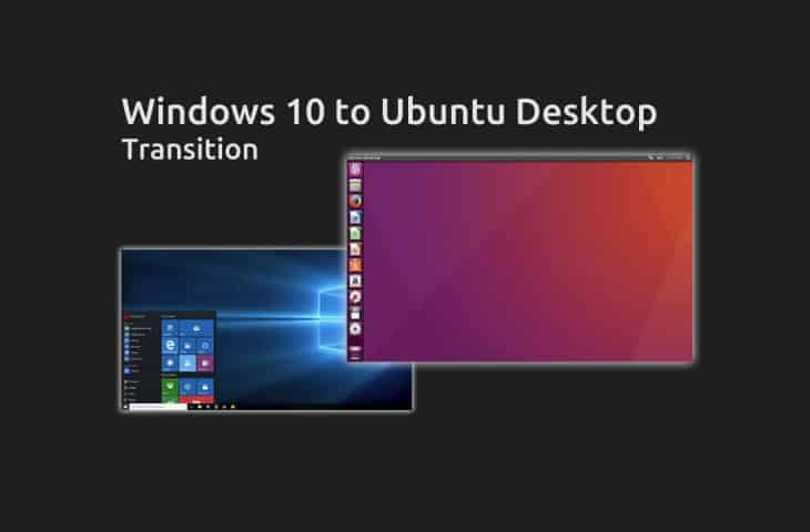 windows 10 to Ubuntu transition