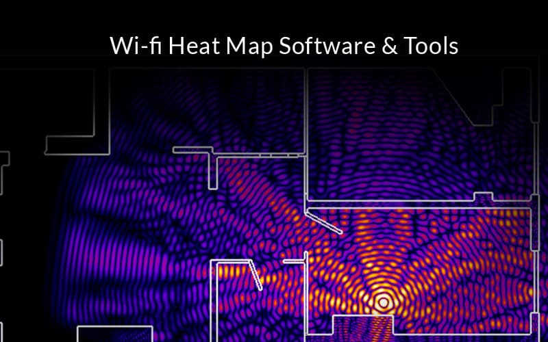 Wifi Heat Map Software & Tools for Site Surveying