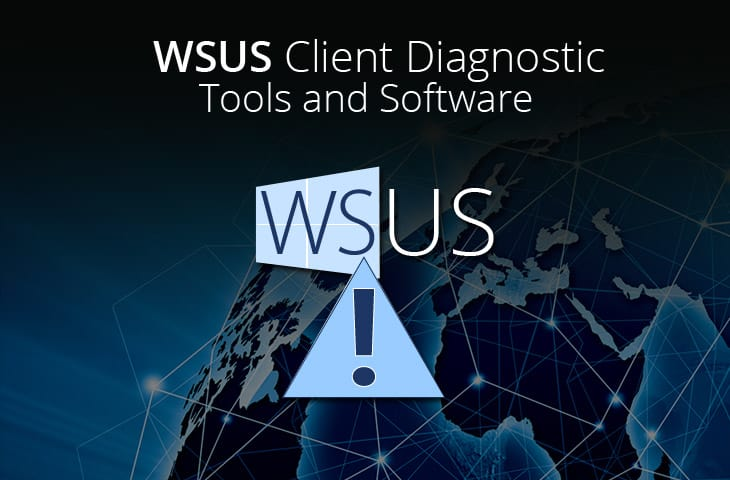 wsus client diagnostic tools and software